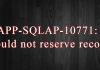 APP-SQLAP-10771: Could not reserve record